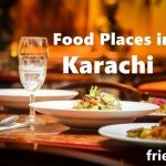 Top 10 Food Places in Karachi