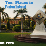 Top 15 Tour Places in Faisalabad