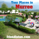 Tour Places in Murree